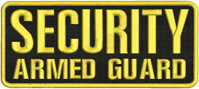 Security Armed Guard embroidery patch 4X10 hook gold