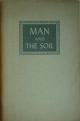 1949 INTERNATIONAL-HARVESTER COMPANY BOOK - MAN & THE SOIL, -