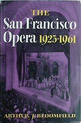 SAN FRANCISCO OPERA 1923-1961 HISTORY, 1961 BOOK **PUBLISHER REFERENCE COPY**