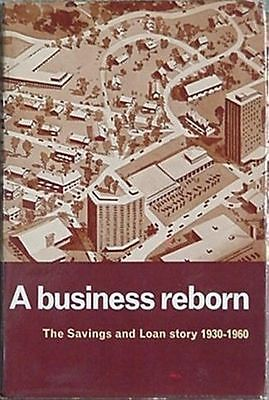 SAVINGS & LOAN HISTORY 1930-1960 (A BUSINESS REBORN) 1962 BOOK