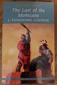The Last of the Mohicans (James Fenimore Cooper )