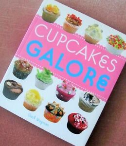 *** CUPCAKES GALORE *** by Gail Wagman