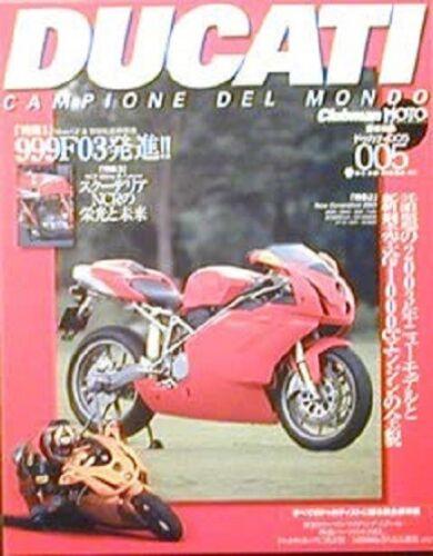 DUCATI campione del mondo 005 999 Desmosedici NCR 999F3 Testastretta 860 Book