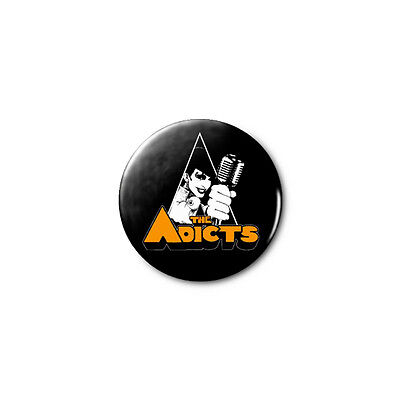The Adicts 1.25in Pins Buttons Badge *BUY 2, GET 1 FREE*