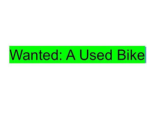Looking for a Used Bike