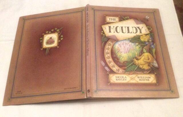 William Mayne & Nicola Bayley The Mouldy 1st Ed ** SIGNED COPY **