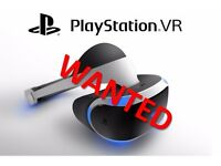 WANTED PSVR PLAYSTATION VR * CASH ON COLLECTION * BEST PRICES PAID *