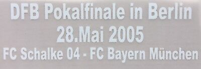 1x Match Details DFB Pokal Finale 2005 FC Schalke vs FC Bayern Print Badge Patch