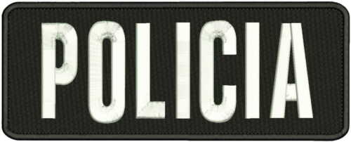 POLICIA embroidery patches 4x11 hook on back white letters
