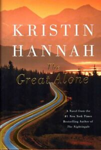 THE GREAT ALONE BY KRISTIN HANNAH NEWEST BEST SELLER! SAVE $25