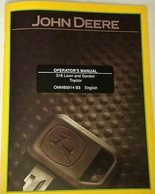 NEW JOHN DEERE 318 OPERATORS MANUAL