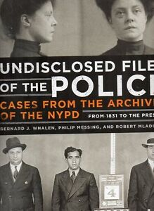 NYPD CLASSIC POLICE CASES FROM THE ARCHIVES 1831-PRESENT