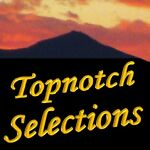 Topnotch Selections