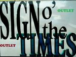 Sign o the Times OUTLET STORE
