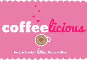 "Coffeelicious - apparel ""for girls who love their coffee"""