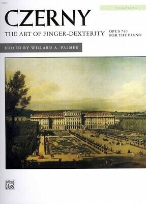 Art of Finger-Dexterity : Opus 740 for the Piano, Complete, Paperback by Czer...