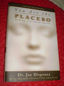 """You Are the Placebo"" by Dr. Joe Dispenza (NEW)"