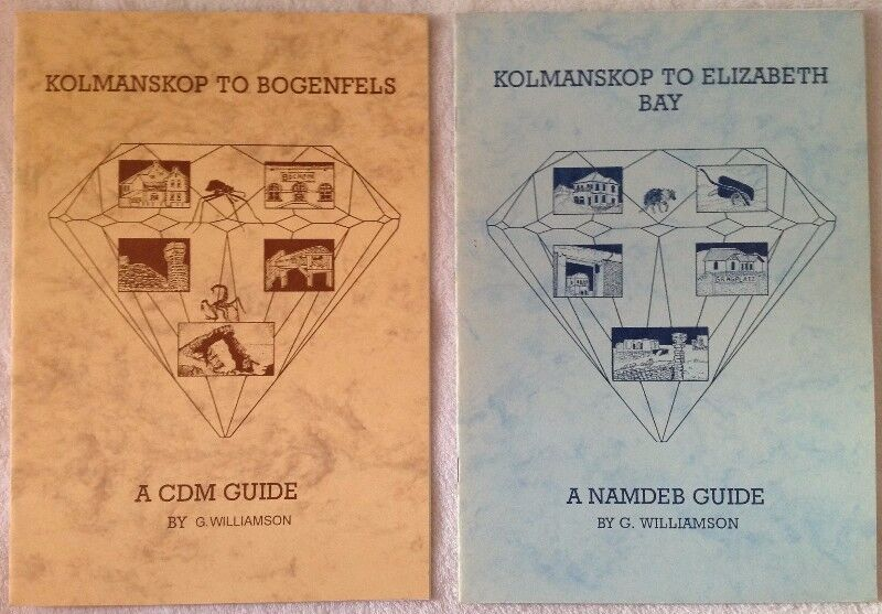 Kolmanskop to Bogenfels - A CDM Guide by G Williamson