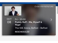 Paddy Raff - My, Myself and Nigel - Fri 8th October at SSE - STILL AVAILABLE