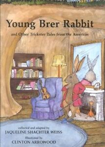NEW Young Brer Rabbit by Jaqueline Shachter Weiss