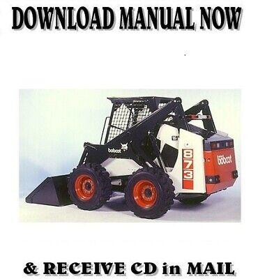Bobcat 873 Skid Steer Loader Factory Service Repair Manual On Cd