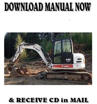 Bobcat 442 Mini Excavator Factory Shop Service Repair Manual On Cd
