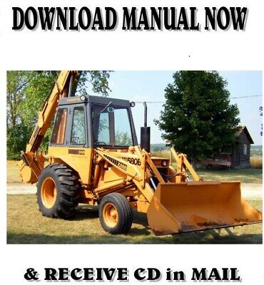 Case 580 B 580b Construction King Backhoe Loader Service Repair Manual On Cd