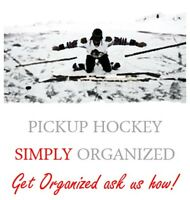 ORGANIZE YOUR PICKUP HOCKEY GAMES