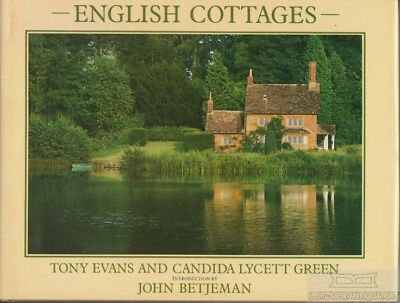 English Cottages: Evans, Tony / Green, Candida Lycett (English Cottages)