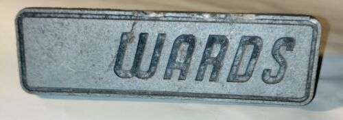 "Wards fence sign vintage rare metal gate plaque 5"" x 1.5"""