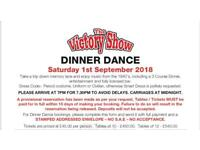 Victory Show Dinner Dance x12 tickets available