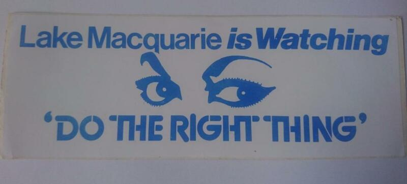 Retro Sticker - Lake Macquarie is Watching - Do the Right Thing -