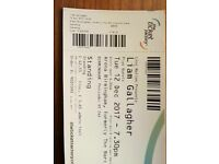 Liam Gallagher Ticket for tonight - 12th December