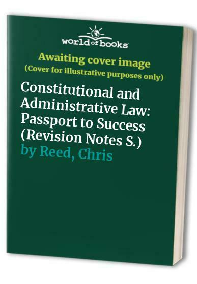 Constitutional And Administrative Law: Passport To S... By Reed, Chris Paperback