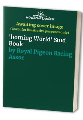 'homing World' Stud Book by Royal Pigeon Racing Association Book The Cheap Fast