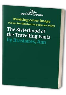 The Sisterhood of the Travelling Pants by Brashares, Ann Paperback Book The