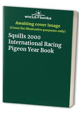 Squills 2000 International Racing Pigeon Year Book Book The Cheap Fast Free Post