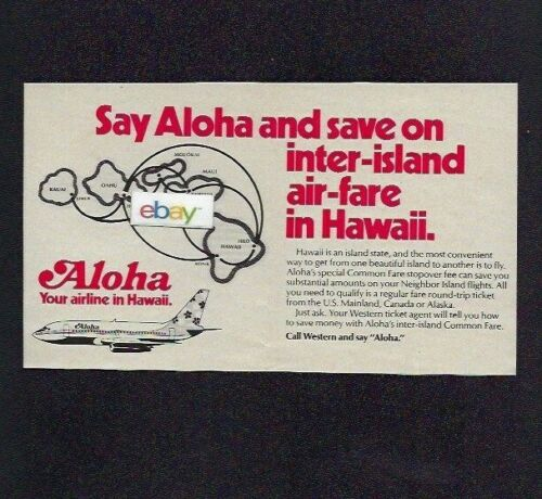 ALOHA AIRLINES BOEING 737-200 & ROUTE MAP & WESTERN AIRLINES SAY ALOHA 1977 AD