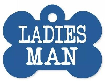 LADIES MAN funny Engraved Dog Tag Pet ID 🐩 Tag Ring Included Free Fast S&H✈️