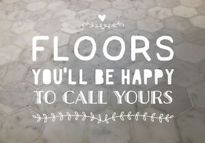 FLOORS YOU'LL BE HAPPY TO CALL YOURS