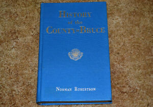 History of the County of Bruce by Norman Robertson