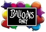 Balloons Only