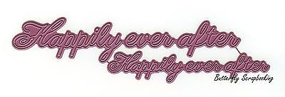 Happily Ever After Text, Steel Cutting Dies CHEERY LYNN DESIGNS - NEW, B542