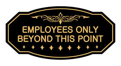 Victorian Employees Only Beyond This Point Sign Black Gold - Small 3 X 6