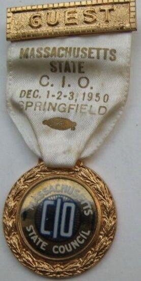 C. I. O, Massachusetts State Council Meeting Badge 1950