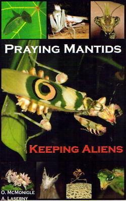 Mantis Pets (Praying Mantids Keeping Aliens Mantis Pet Care Book)