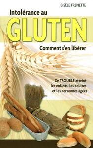 Livre  Intolérance au gluten : comment s'en libérer, G.Frenette