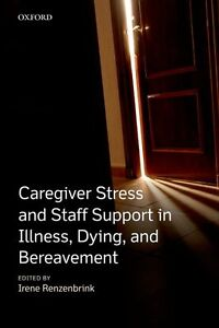 Renzenbrink - Caregiver Stress and Staff Support in Illness,Dyin London Ontario image 1