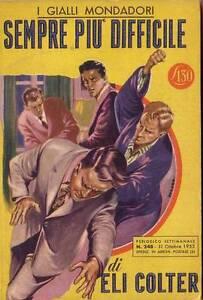 SEMPRE-PIU-039-DIFFICILE-di-Eli-Colter-Gialli-Mondadori-n-248-del-31-ottobre-1953