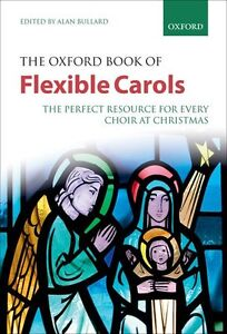The Oxford Book of Flexible Carols, Spiral Bound, Mixed Voices - 9780193364639